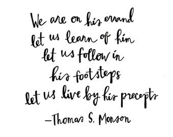 INSTANT DOWNLOAD / Thomas S Monson Quotes / Watercolor