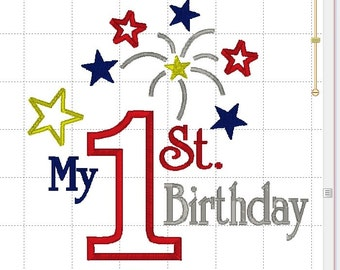 My 1st Birthday July Patriotic USA Holiday Independence Day Celebration Digital ~ Applique Designs INSTANT DOWNLOAD ~ 4x4 5x7 and 6x10 Sizes