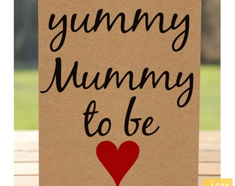 Yummy Mummy to Be Script – Pregnancy / Expecting Baby / Blank / Note Card – A6 Kraft  19480437
