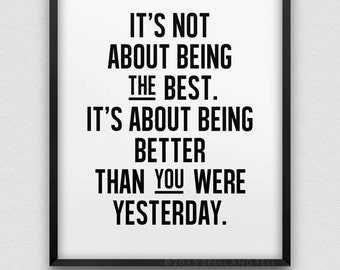 Instant Download U0027be Better Than Yesterdayu0027 Wall Decor // Motivational  Typographic Print /
