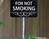 Thank You For Not Smoking Yard Sign. FREE SHIPPING (660025)