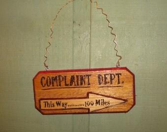 Complaint Dept. Sign