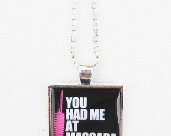 You Had Me At Mascara Necklace