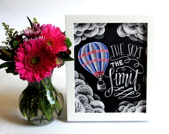 Chalk Art, Chalkboard Art, Inspirational Quote, The Sky's The Limit, Typography, Hand Lettering, Hot Air Balloon, Motivational Art, Chalk