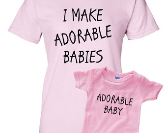 I Make Adorable Babies Shirts - Father and Son Set - Dad And Baby Matching - Gift Set - Adorable Baby - Baby Shower - New Baby - Present
