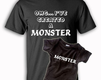 Father's Day - Father Child Matching Shirts - OMG... I've Created A Monster - Dad - Mom - Baby Shower - New Baby - Gift - First Mother's Day