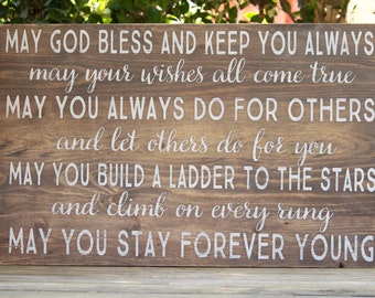 May you stay forever young - wooden sign