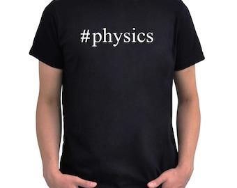 Hashtag Physics  T-Shirt