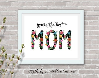 """Printable wall art Instant Digital Download print 8""""x10"""" typography artwork """"You are the best MOM"""" living room office home decor, Artheta"""