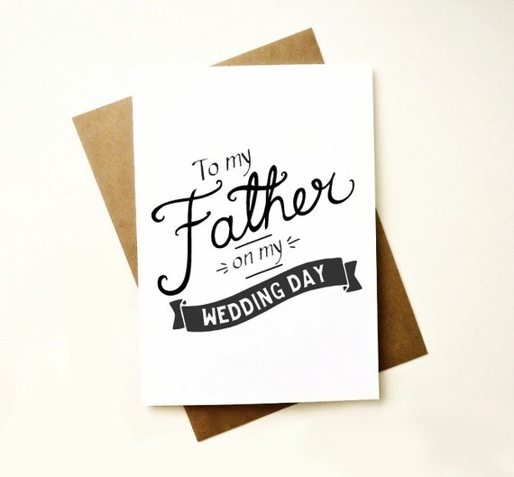 To my Father on my wedding day. Hand drawn font Card to my father. Card for Dad. FC446