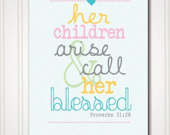 Art Print - Proverbs 31:28 - Call Her Blessed - Scripture Printable