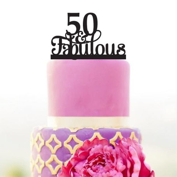 Fabulous 50 Cake Topper: 50 And Fabulous Cake Topper 50th Birthday Cake By Walldecal76