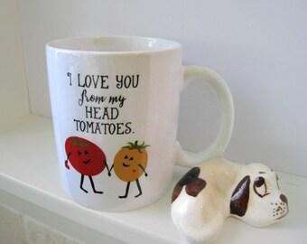 I Love You Mug, Funny Mug, Ceramic Mug, Tomato Mug, Tomato Art, Food Pun, Gift for Girlfriend,Gift for Boyfriend, Gift for Gardner, Garden