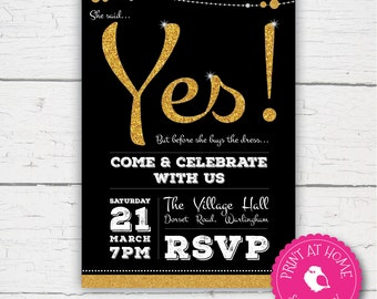 She Said Yes Engagement Invitation Announcement Party Black & Gold Glitter - Print at home