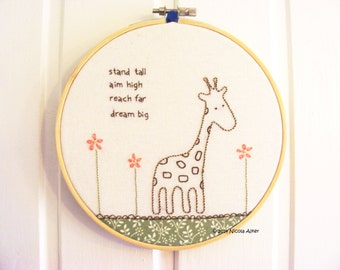 Giraffe embroidery   hoop art   hand stitched applique   needlework   motivational quote   6 inch hoop