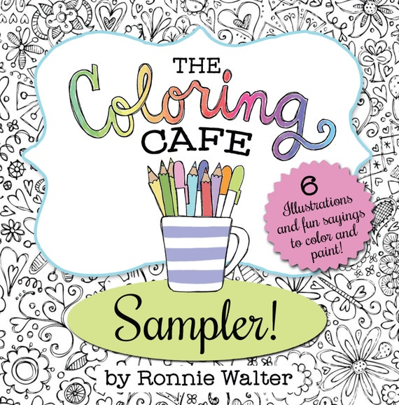 The Coloring CafeTM Book For Grown Ups Sampler Instant Download