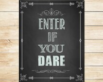 Halloween Party Sign Enter if You Dare - Chalkboard Halloween Sign - Halloween Printables - Halloween Party Sign - Halloween Decorations