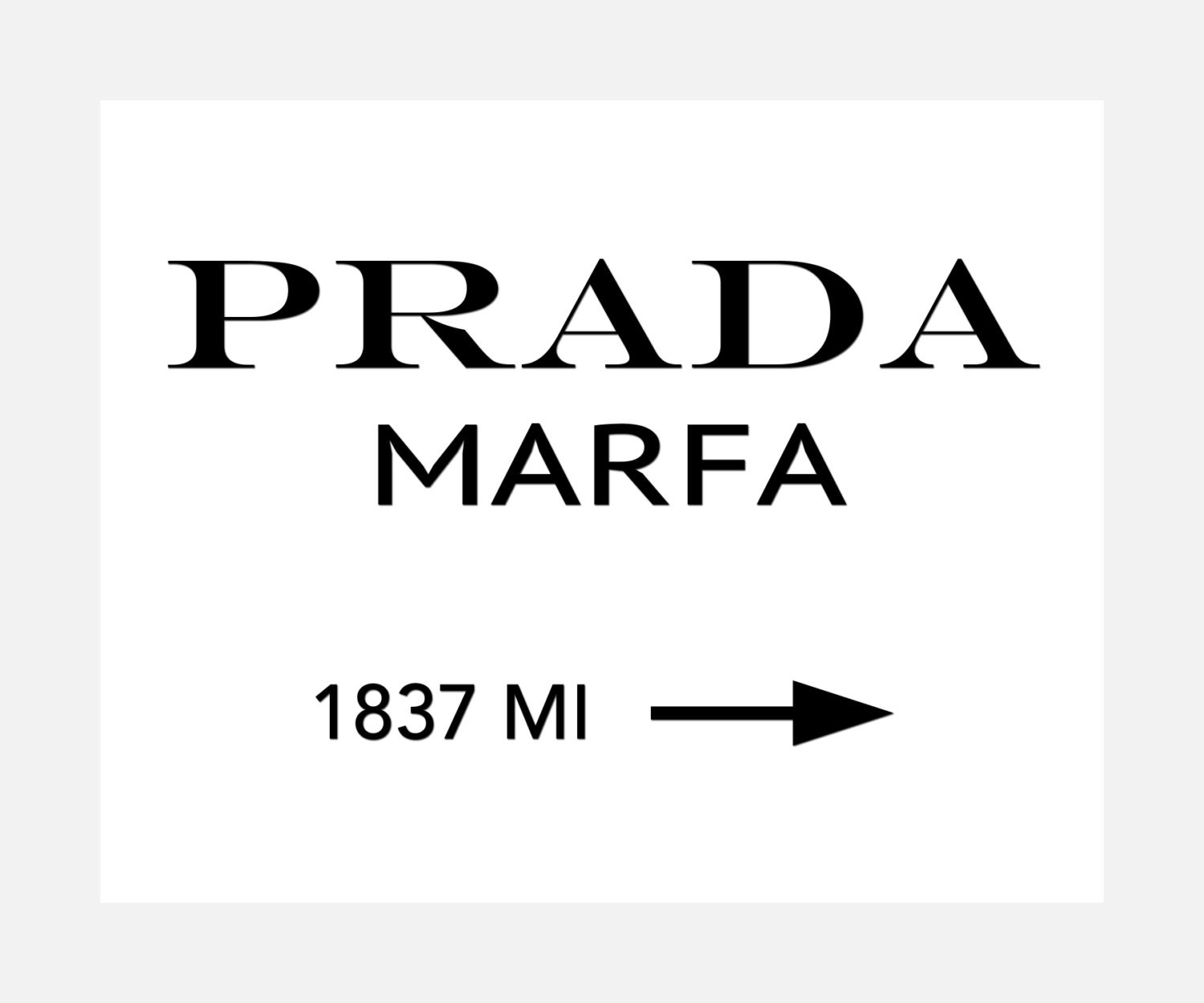 prada marfa ready to hang canvas wrap or luster by posterspeak. Black Bedroom Furniture Sets. Home Design Ideas