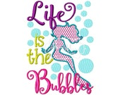 Life Is The Bubbles Mermaid 5x7 Machine Embroidery Design File Pattern dst pes pec hus vip vp3 exp xxx jef My First Beach Trip