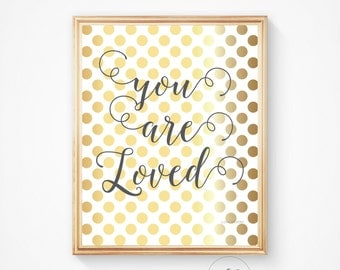 Inspirational quote, You are loved print, Nursery decor, Nursery art, Printable quote, You are loved, Love print, You are loved decor