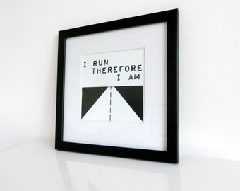 Framed Print - I run therefore I am