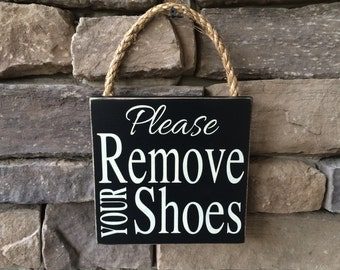 Please Remove Your Shoes Wooden Sign