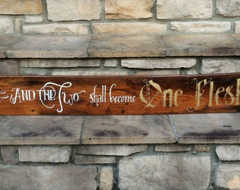 And the Two Shall Become One Flesh Handwritten Calligraphy Rustic Wood Sign / Rustic Home / Gift / Reclaimed Barn Wood Sign / 6x39.5""