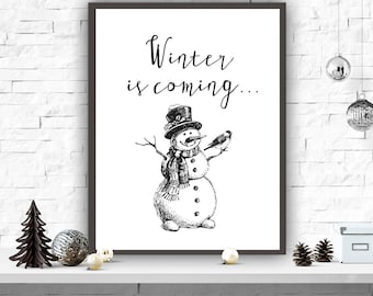 Christmas Art Print, Snowman Printable, Winter Decor, Instant Download, Home Decor, Wall Decor, Winter Poster, Winter Is Coming