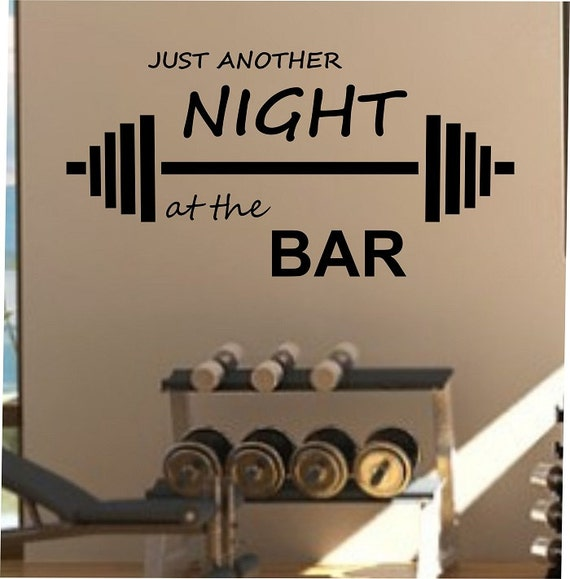 Gym Wall Design: Just Another Night At The BAR Fitness Wall Decal Vinyl Sticker