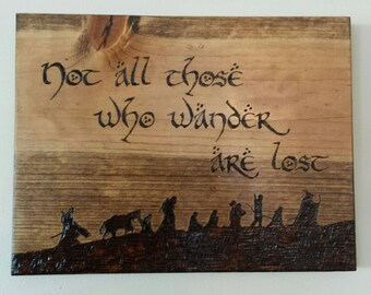 """Woodburned """"Not All Those Who Wander Are Lost"""" Quote Wall Plaque - lord of the rings hobbit picture hanging (Wood Home Decor)"""