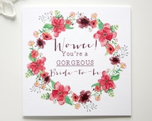 Hen Party - Bachelorette - Bridal Shower - Bride-To-Be Card - Wedding Shower - Pretty Floral Wreath - Wowee! You're A Gorgeous Bride-To-Be
