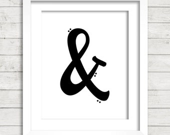 Ampersand & (AND) Digital Printable Wall Decor- Instant Download
