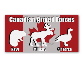 SMALL Funny Canadian Sticker Bumper Sticker Armed Forces Canadian Military Canada Decal Vinyl Decal Maple Leaf Canada Stickers Canada Flag
