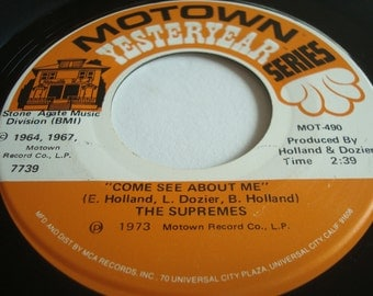 """Motown Yesteryear Series 45 The Supremes  """"Come see about me""""   with """"Love is like an itching in my heart"""""""