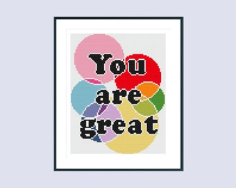 Cross stitch pattern, modern cross stitch pattern, inspirational cross stitch pattern, you are great quote, instant download