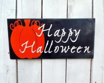 Happy Halloween Sign, Halloween Sign, Pumpkin Sign, Halloween Decorations, Halloween Sign, Fall Signs, Fall Decor, Fall Decor Signs