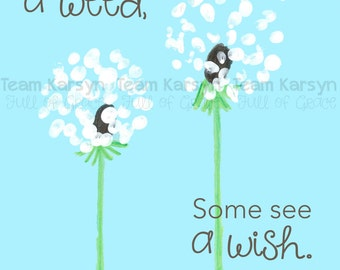 """Wish Flower 5""""x7"""" Print - """"Some see a weed, Some see a wish."""""""