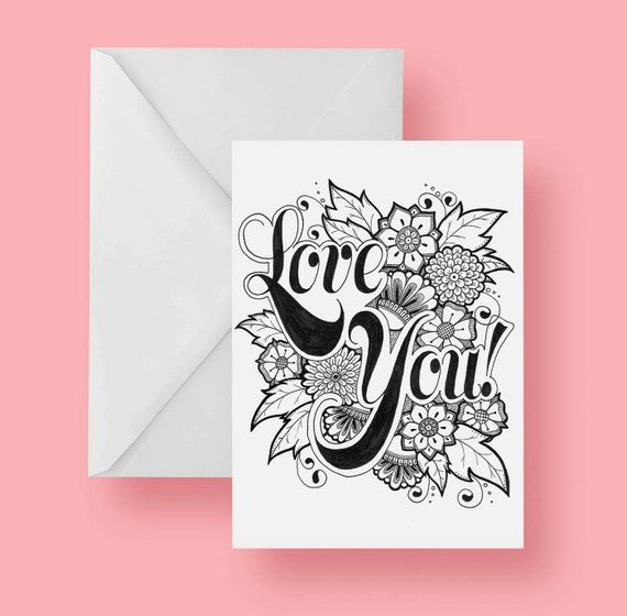 Printable Love You Coloring Greeting Card 5x7 Inches Folded