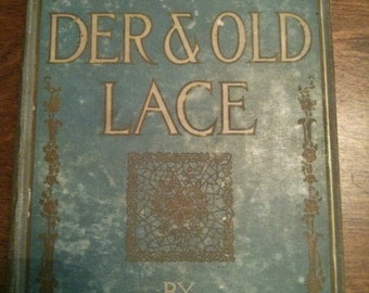 1902 Lavender and Old Lace by Myrtle Reed hardback book