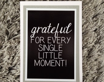 Grateful for every single little moment card