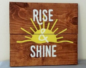 """Morning sign, rustic wooden sign, rise and shine, sunshine, motivation, positive vibes, yellow, white, 12"""" X 11"""""""