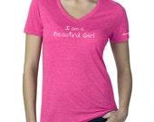 I am a Beautiful Girl Self Esteem Positive Body Image Teen and Tween T-shirt in Pink Raspberry