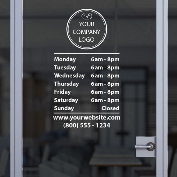 Custom Business Open Hour Sign With Logo Oracal 651