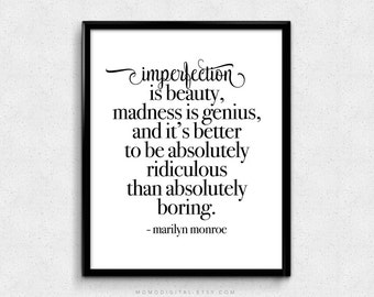 SALE -  Imperfection Is Beauty, Marilyn Monroe, Marilyn Monroe Quote, Beauty Quote, Life Quote, Boring Quote, Modernism, Literary Poster