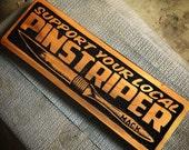 Pinstriper sign