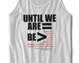 Until We Are Equal Tank Top