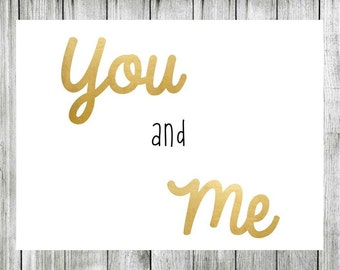 You and Me Printable