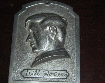Will Rogers plaque by Progressive Brass Mfg. Co.