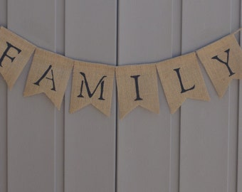 Family Banner, Family Bunting, Family Burlap Banner, Burlap Bunting, Family Sign, Home Decor, Burlap Garland, Photo Prop, Rustic