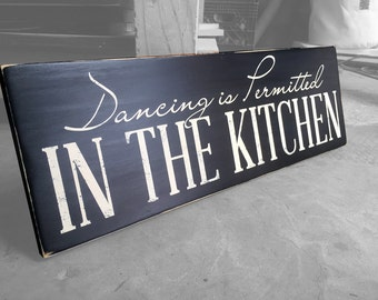 Kithen Sign, Kitchen Decor, Dancing in The Kitchen is Permitted Wood Sign, Kitchen Wall Hanging, Kitchen Art, Kitchen Decor Wood Sign